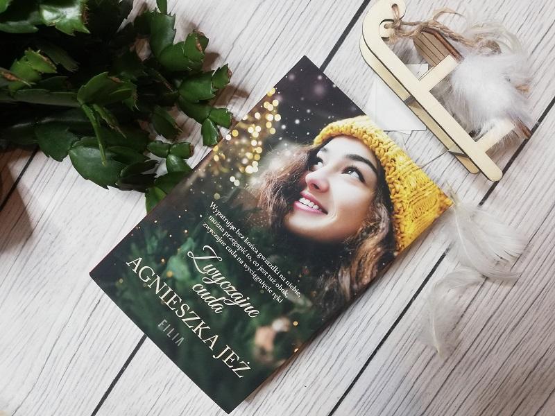 Zwyczajne cuda – Agnieszka Jeż