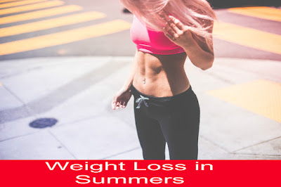Weight Loss in Summers