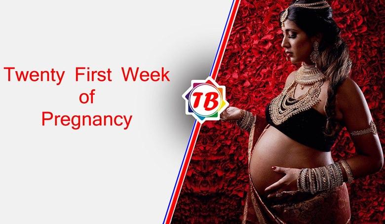 Twenty First Week of Pregnancy