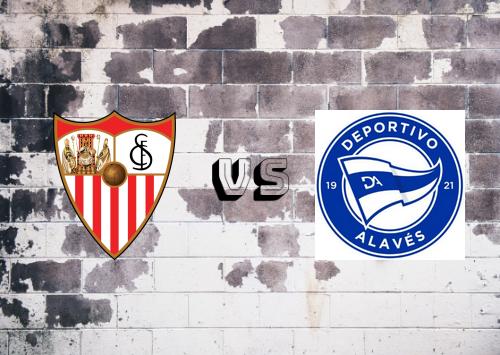 Sevilla vs Deportivo Alavés  Resumen