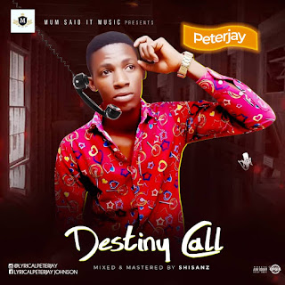 [Music] PeterJay - Destiny Call