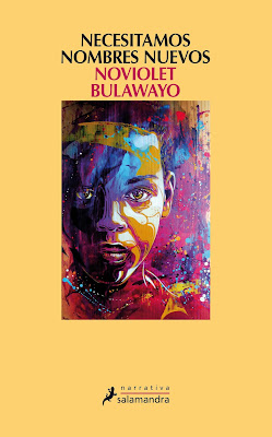 Necesitamos nombres nuevos, NoViolet Bulawayo, novela africana, África