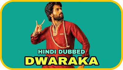 Dwaraka Hindi Dubbed Movie