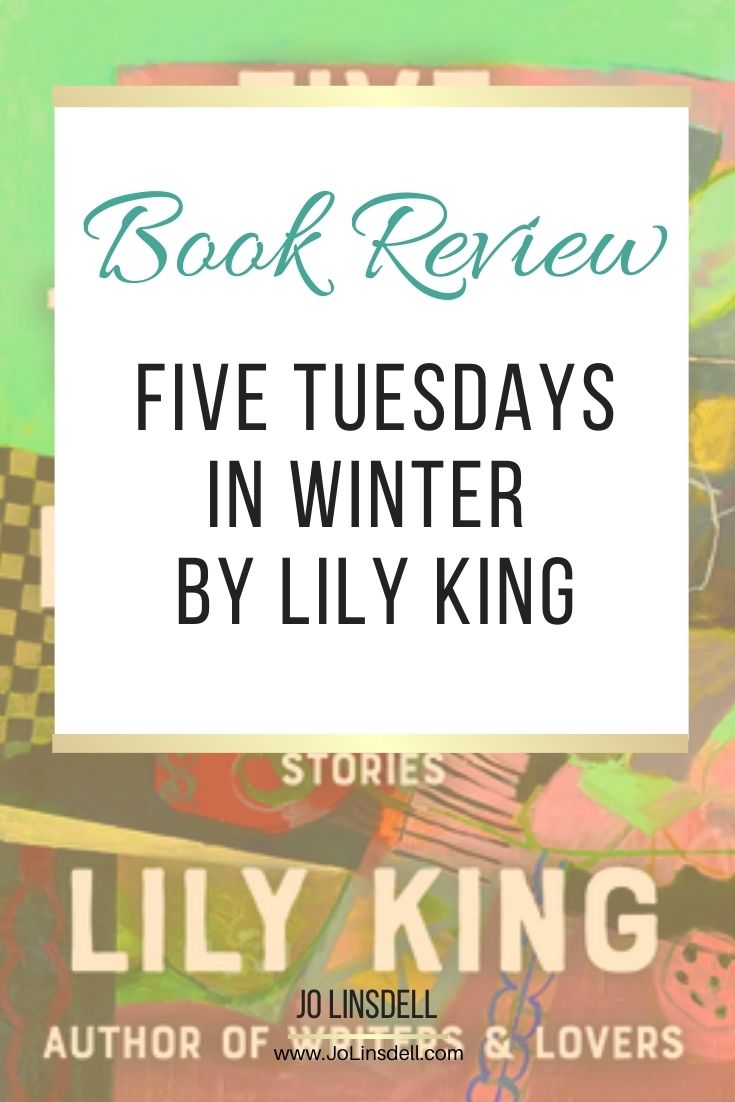 Book Review Five Tuesdays In Winter by Lily King