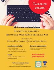 TALLER Escritura creativa: redactar para mirar desde la web | Imparten: Nadia Contreras y Juan de Dios Rivas Castañeda