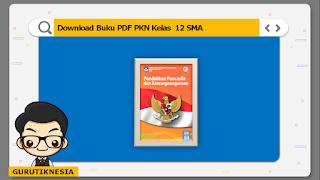 download ebook pdf  buku digital pkn kelas 12 sma/ma