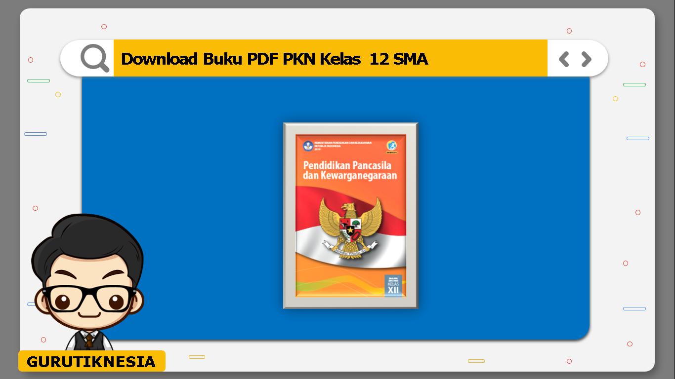 download buku pdf pkn kelas 12 sma/ma