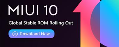 Gelombang Update MIUI 10 Global Stable ROM