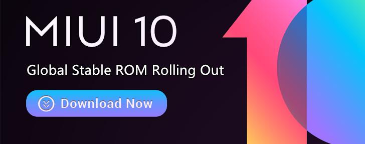 Gelombang Update MIUI 10 Global Stable ROM Dimulai