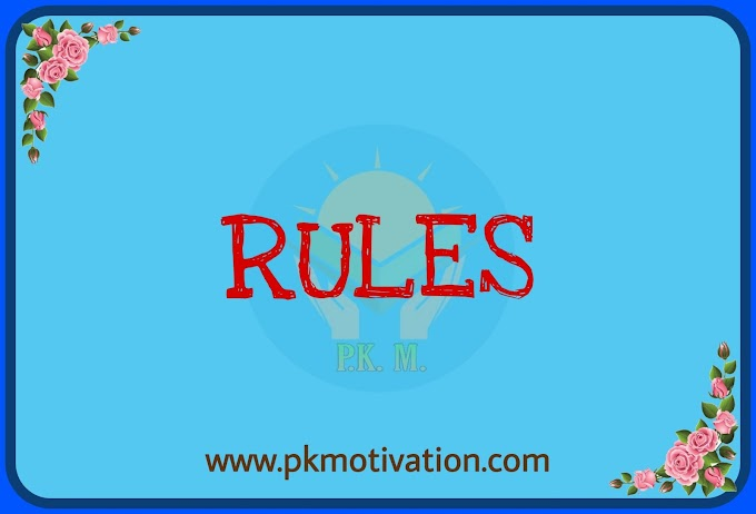 Rules and Regulations. Motivational stories in hindi.
