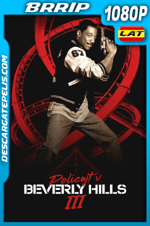 Superdetective en Hollywood 3 (1994) 1080P BRRIP Latino – Ingles