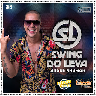 SWING DO LEVA - CD VERÃO 2K20