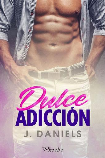 10 - Dulce adicción - J. Daniels - Phoebe
