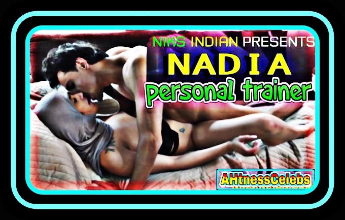 Nadia Personal Trainer (2021) - NiksIndian Adult Short Film