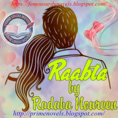 Kuch to hai tujh se raabta novel by Radaba Noureen Episode 1 pdf