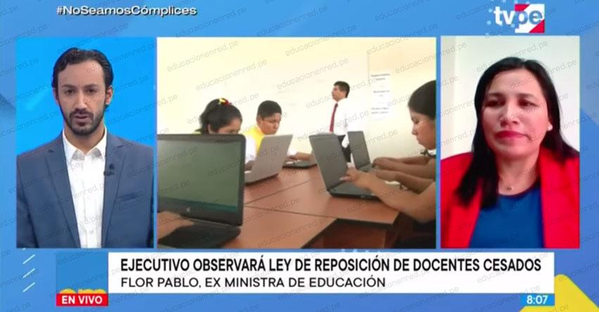 FLOR PABLO MEDINA: Ley del congreso es un mal mensaje para docentes que se esfuerzan por capacitarse [VIDEO]