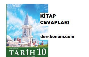 10.Sınıf Tarih Der Kitabı Cevapları Meb Yayınları