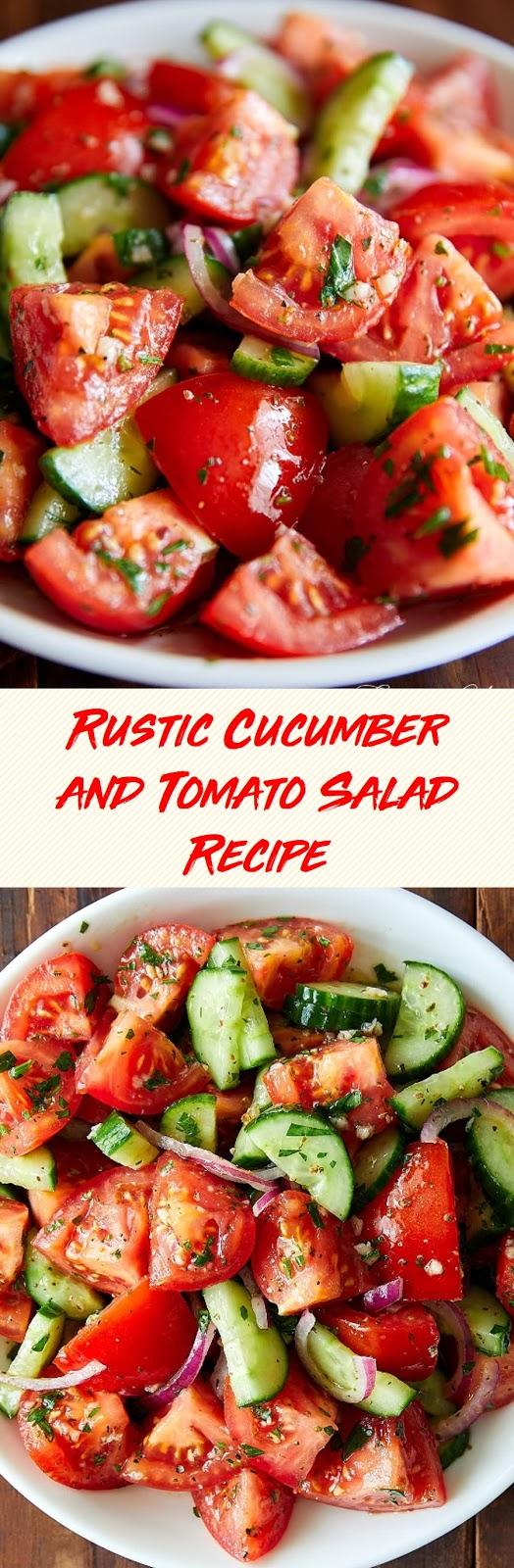 Rustic Cucumber and Tomato Salad Recipe