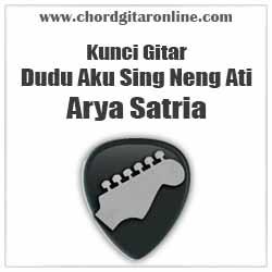 Chord Dudu Aku Sing Neng Ati Arya Satria