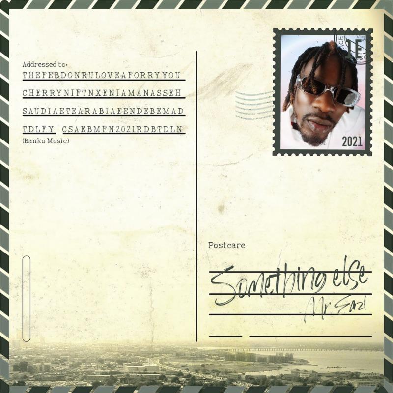 "[EP] Mr Eazi – ""Something Else"" EP feat. Xenia Manasseh #Arewapublisize"