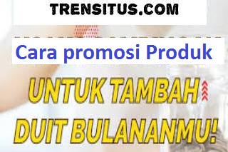 5 langkah terbaik promosi produk