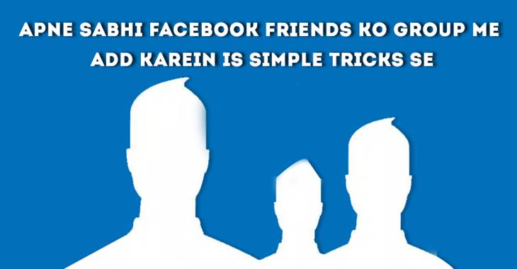 Add all Facebook Friend On facebook group once click