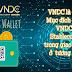 VNDC là gì? Hướng dẫn đăng ký và sử dụng VNDC Stablecoin.