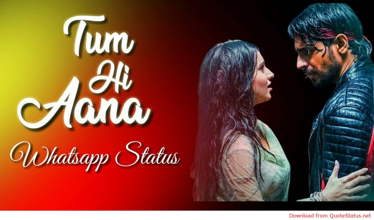 Marjavaan Movie Tum Hi Ana Whatsapp Status Video Song Download