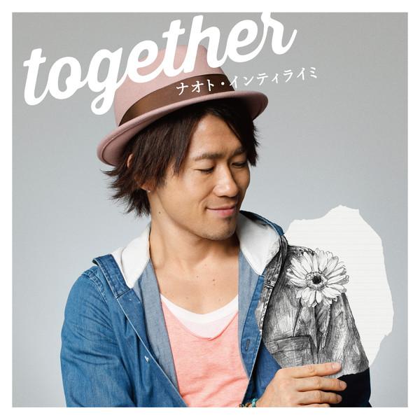 [Single] ナオト・インティライミ – together (2016.03.23/MP3/RAR)