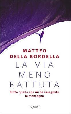 LA VIA MENO BATTUTA Di Matteo Della Bordella
