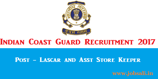Coast Guard Jobs, Jobs in Indian Coast Guard, Coast Guard Application form
