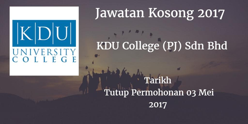 Jawatan Kosong KDU College (PJ) Sdn Bhd 03 Mei 2017