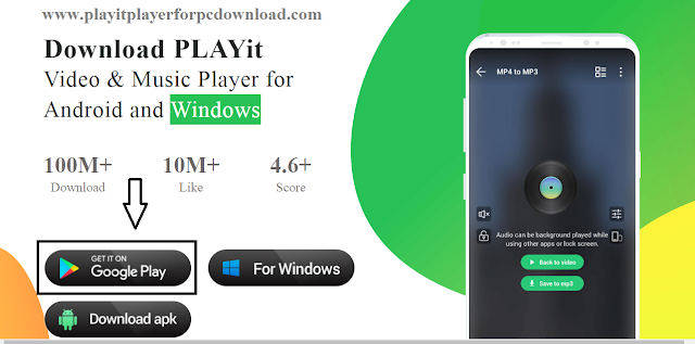 Google play store and type the PLAYit App on it