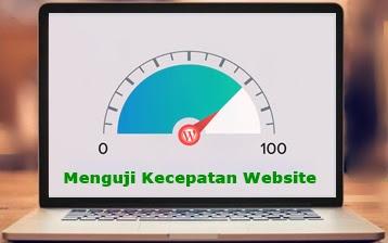 Menguji Kecepatan Website
