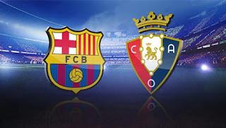 موعد مباراة برشلونة وأوساسونا بتاريخ 16-07-2020 والقنوات الناقلة في الدوري الاسباني