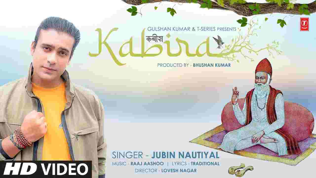 Kabira lyrics Jubin Nautiyal Kabir Dohe Song