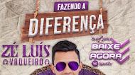 Zé Luís Vaqueiro - Fazendo a Diferença - Promocional de Fevereiro - 2021
