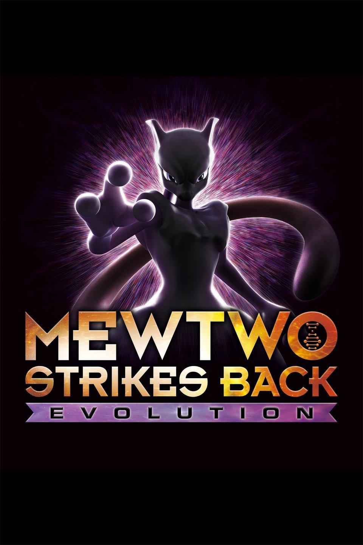 Pokémon: Mewtwo Strikes Back – Evolution 2019