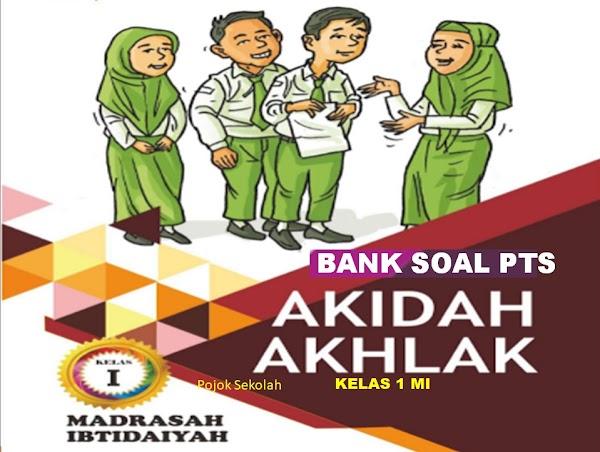 Download Soal PTS Akidah Akhlak Semester 1 Kelas 1 SD/MI Sesuai KMA 183 Kurikulum 2013