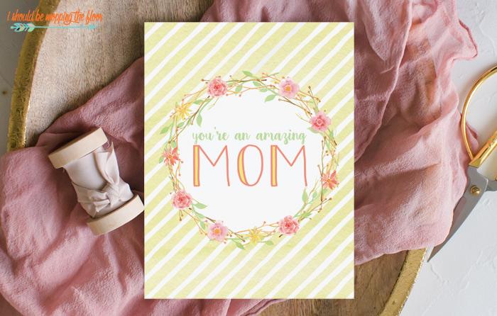 Amazing Mom Printable Card