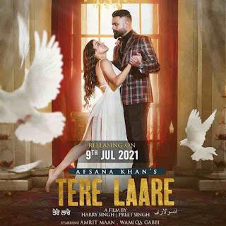 Afsana Khan Tere Laare Lyrics Status Download Song Tenu maar lena tere dujya pyara ne sanu maar lena tere laarya chana WhatsApp video black.
