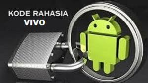 Bagi Anda yang belum tahu apa saja kode rahasia yang ada di handphone Vivo Anda Kode Rahasia Vivo 2020