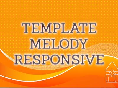 Template Terbaru 2017 Melody Template Blog Download Gratis