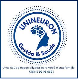 UNINEURON - Gestão & Saúde - Fone: (61) 99946-6694
