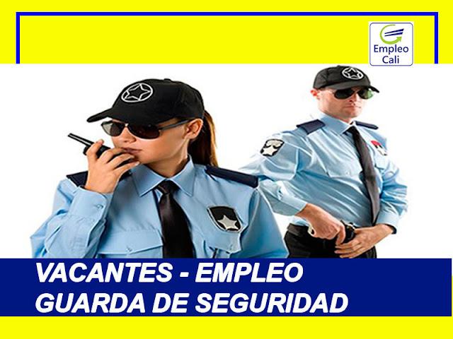 Oferta de Trabajo y Empleo en Cali como Guarda de Seguridad