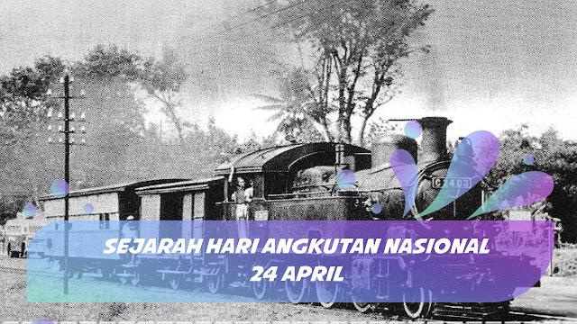 Sejarah Singkat Hari Angkutan Nasional 24 April