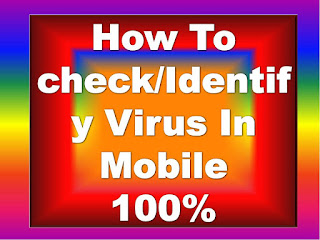 How To check/Identify Virus In Mobile/Mobile Me Virus Ka Pata Kaise Lagaye