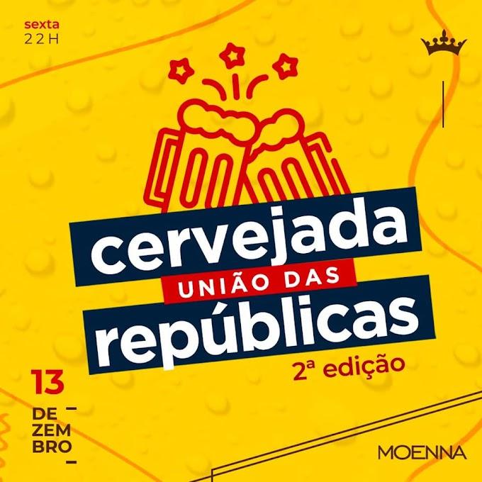 MONTE CARMELO: Cervejada União das Repúblicas - 2ª Edição