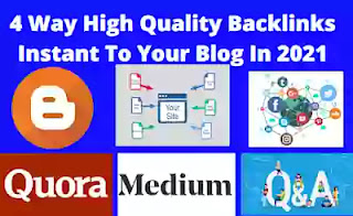 4 Way High Quality Backlinks Instant To Your Blog In 2021