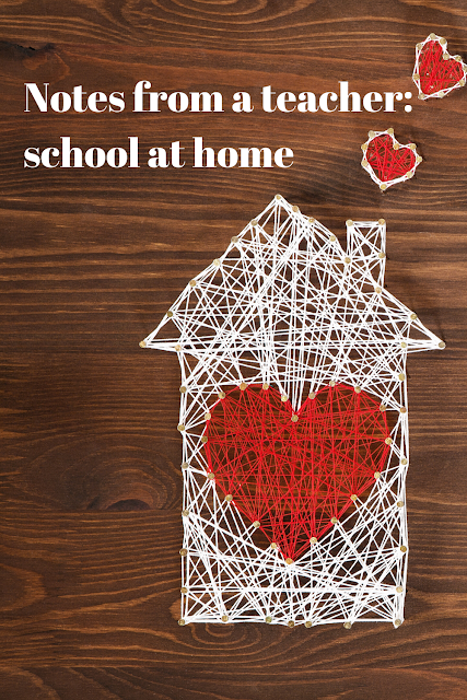 Notes from a teacher: School at home